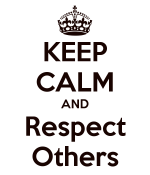 keep-calm-and-respect-others-16
